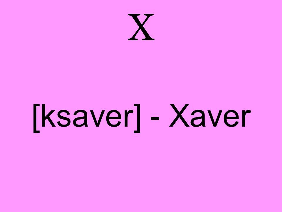 X [ksaver] - Xaver